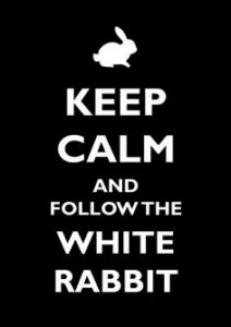 Keep Calm and follow white rabbit